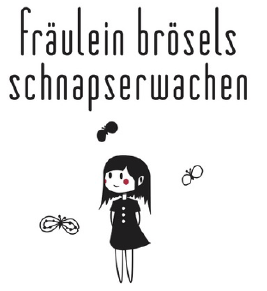 Fräulein Brösels Wein und Schnapserwachen
